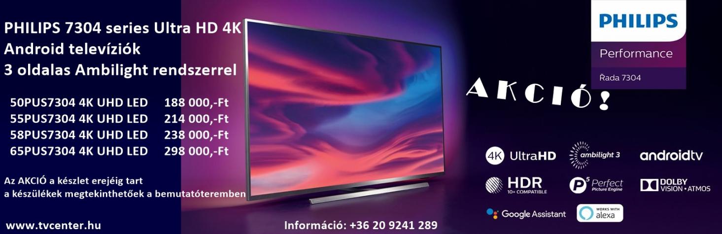 PHILIPS PUS7304 4K UHD LED 3 AMBILIGHT TELEVÍZIÓK AKCIÓBAN!